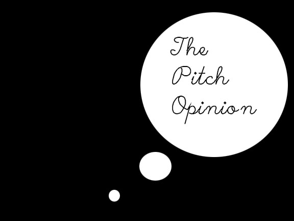 Pitch Opinion