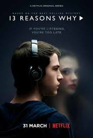 A few reasons for why you should not watch 13 Reasons Why
