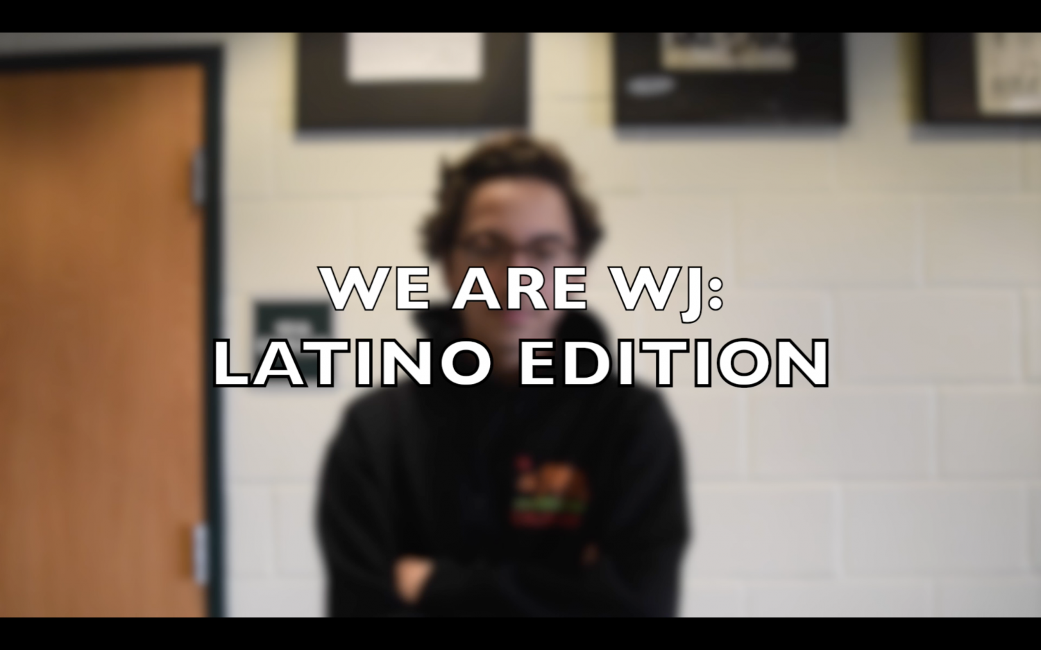 We Are WJ: Latino Edition