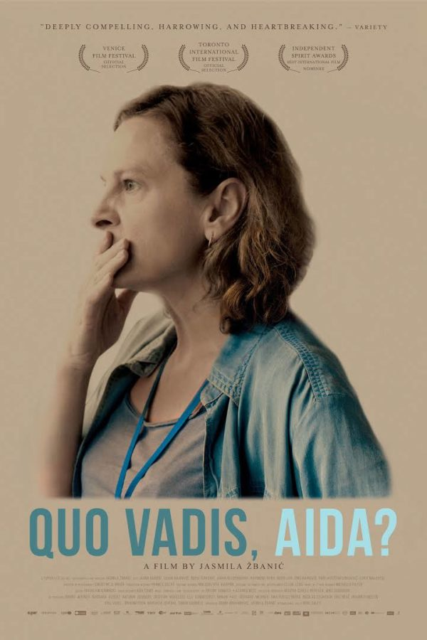 Quo Vadis Aida has been nominated for an Oscar for Best International Feature Film.